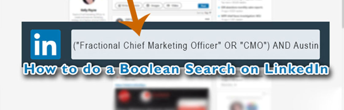 How to do a Boolean Search on LinkedIn 20200717 1